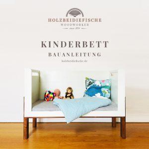 Banner zur Bauanleitung Kinderbett